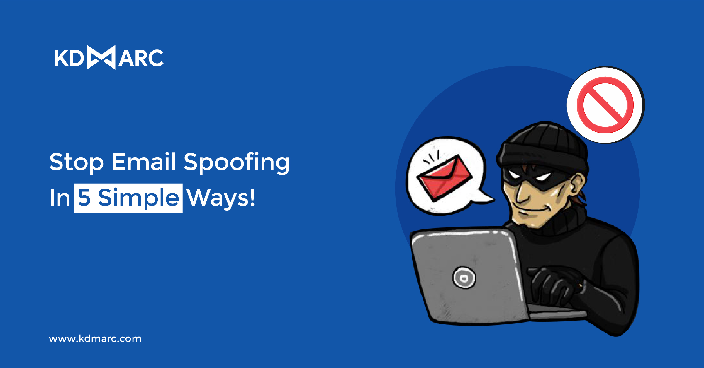 Stop Email Spoofing in 5 Simple ways!