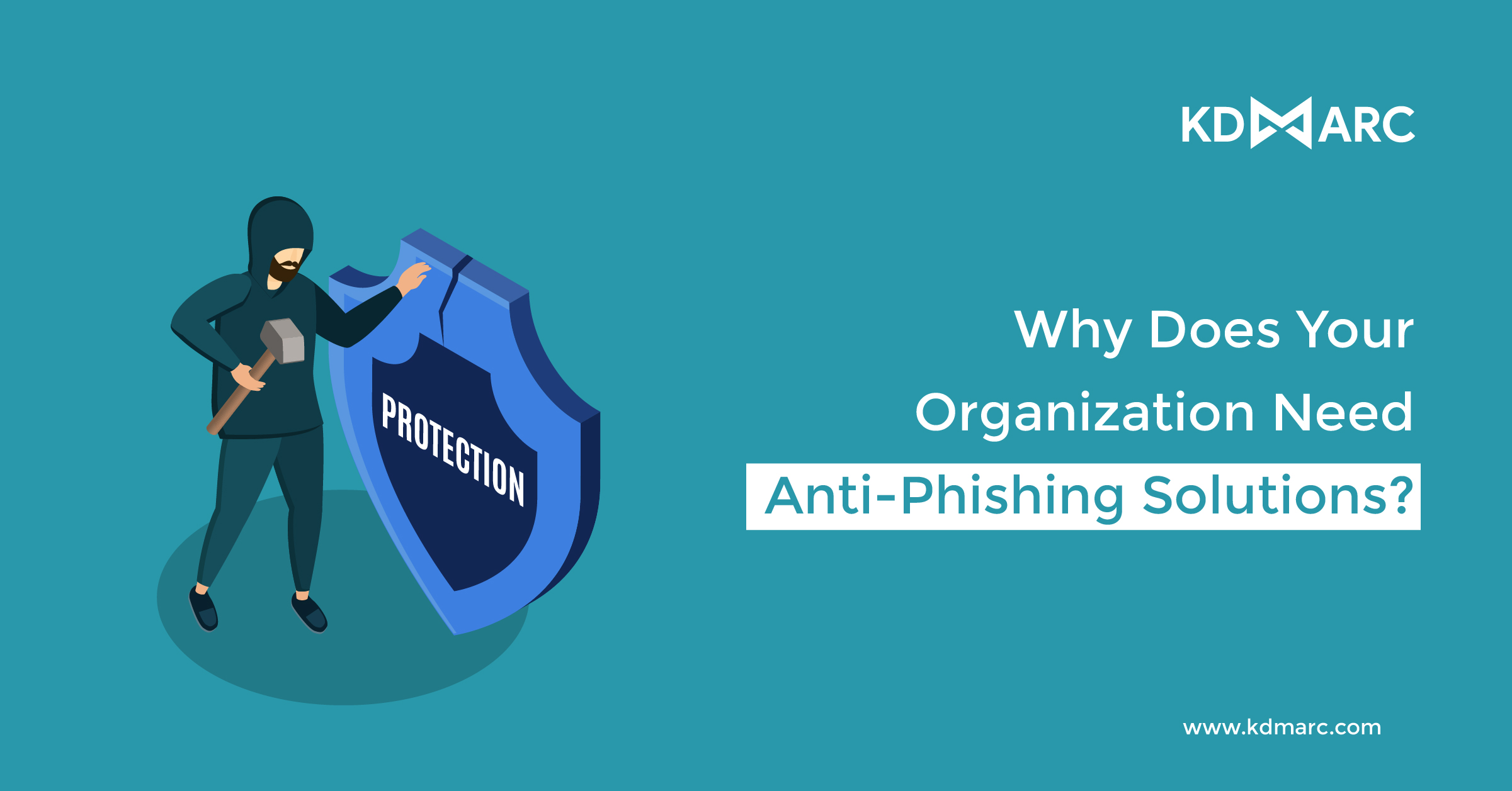 Why Does Your Organization Need Anti-Phishing Solutions?