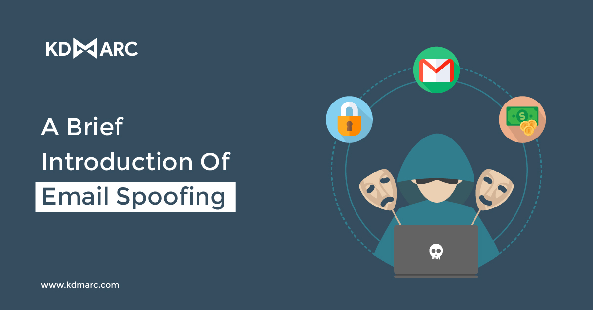 A Brief Introduction of Email Spoofing