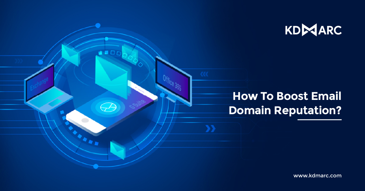 How to Boost Email Domain Reputation?