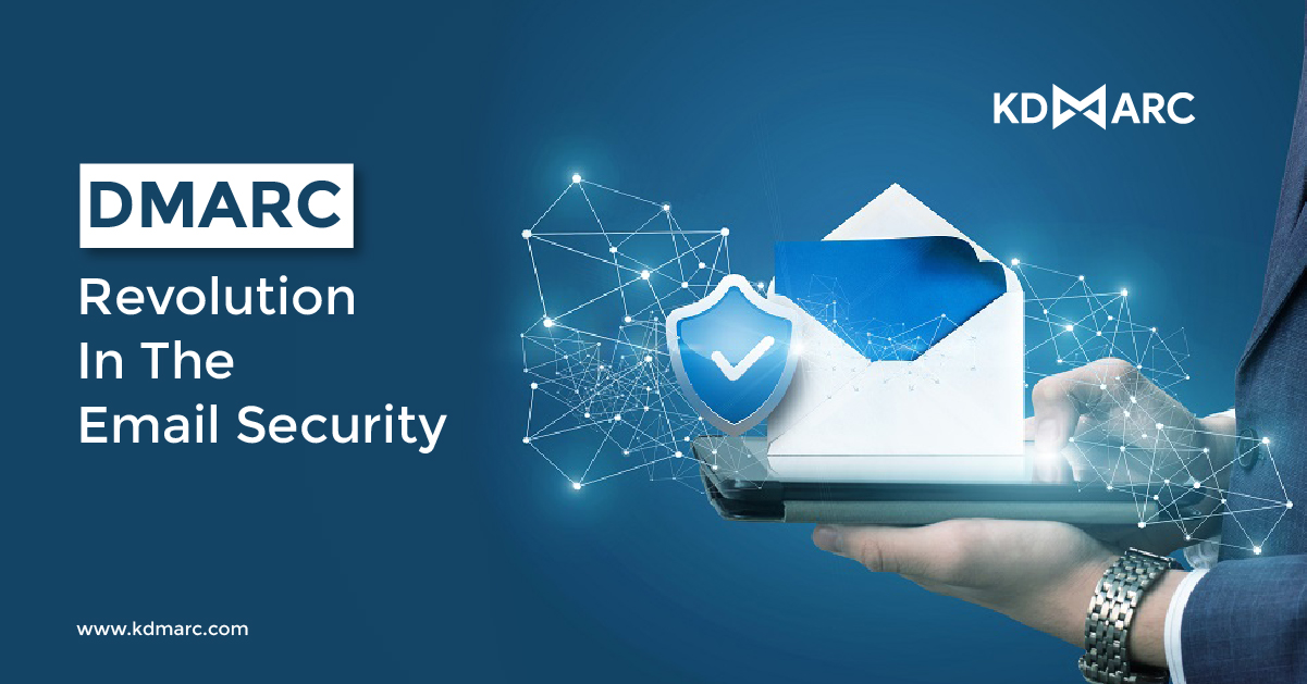 DMARC: Revolution in the Email Security