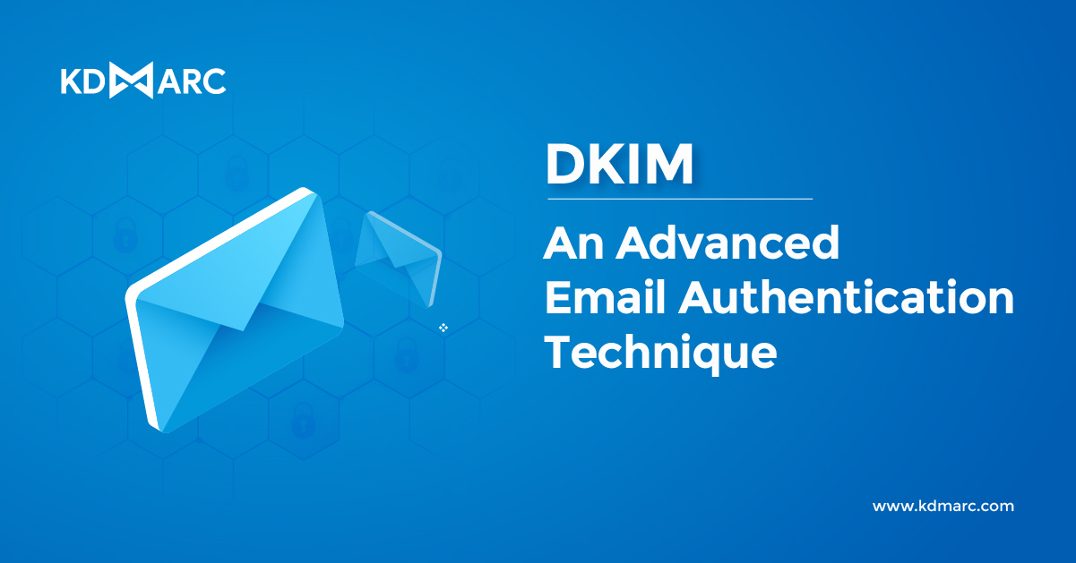 A CISO's Guide to DKIM (Domain Keys Identified Mail)