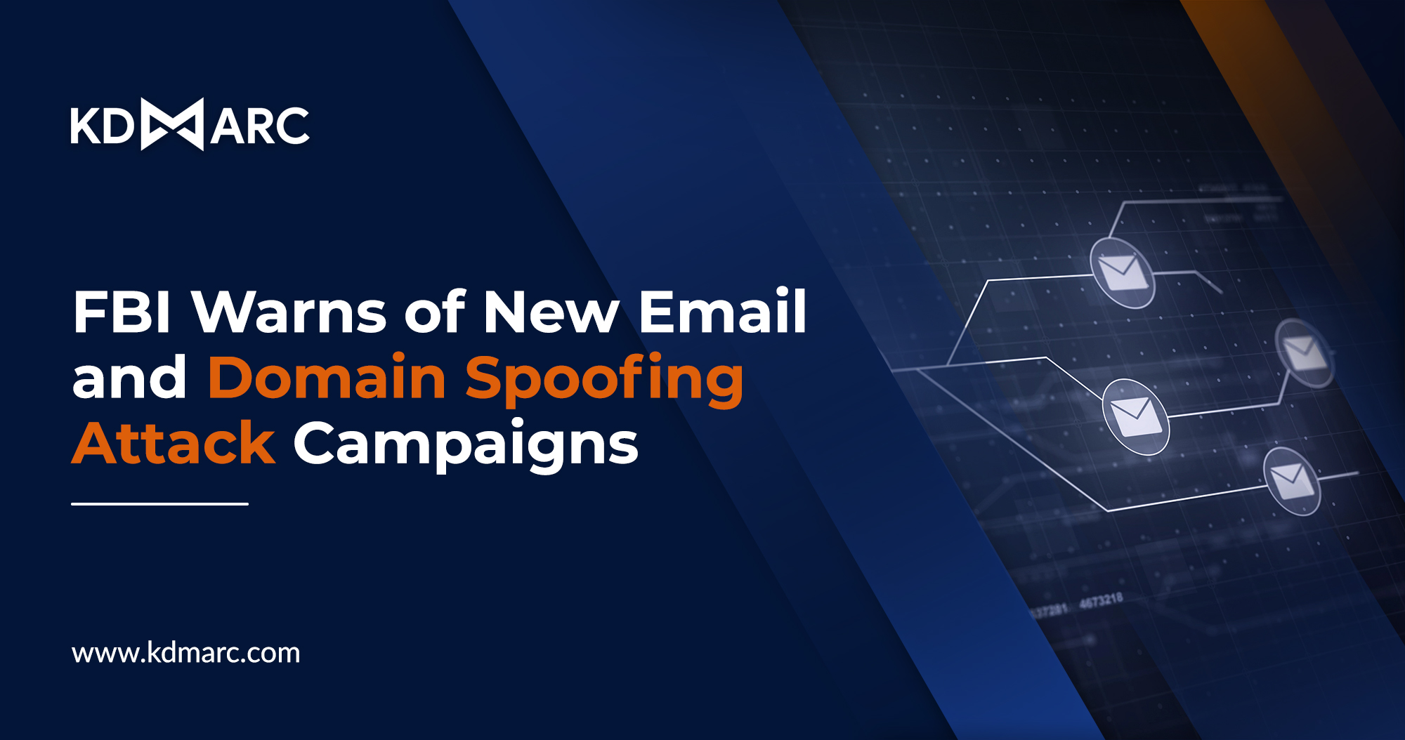 FBI Warns of New Email and Domain Spoofing Attack Campaigns